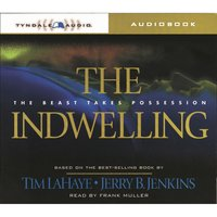 The Indwelling - Jerry B. Jenkins, Tim LaHaye