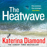 The Heatwave - Katerina Diamond