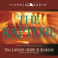 The Rapture - Jerry B. Jenkins, Tim LaHaye