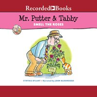 Mr. Putter & Tabby Smell the Roses - Cynthia Rylant
