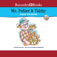 Mr. Putter & Tabby Clear the Decks - Cynthia Rylant