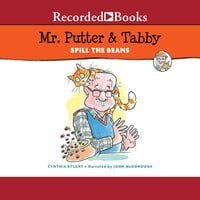 Mr. Putter & Tabby Spill the Beans - Cynthia Rylant