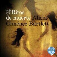 Ritos de muerte - Alicia Giménez Bartlett