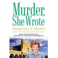 Margaritas and Murder - Jessica Fletcher, Donald Bain