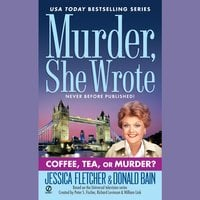 Coffee, Tea, or Murder? - Jessica Fletcher, Donald Bain