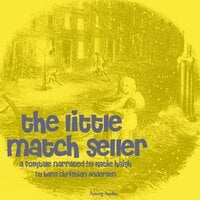 The Little Match Seller - Hans Christian Andersen