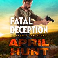 Fatal Deception - April Hunt
