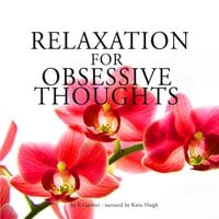 Relaxation against obsessive thoughts - Frédéric Garnier