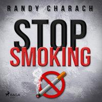 Stop Smoking - Randy Charach
