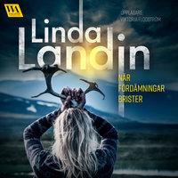När fördämningar brister - Linda Landin