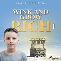 Wink and Grow Rich 1 - Roger Hamilton