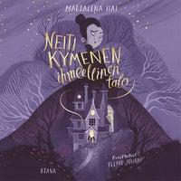 Neiti Kymenen ihmeellinen talo - Magdalena Hai