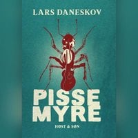 Pissemyre - Lars Daneskov