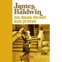 Als Beale Street kon praten - James Baldwin