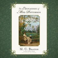 The Education of Miss Patterson - M.C. Beaton