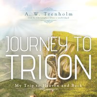 Journey to Tricon - A.W. Trenholm