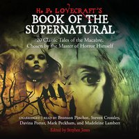 H. P. Lovecraft's Book of the Supernatural - Various authors, Stephen Jones