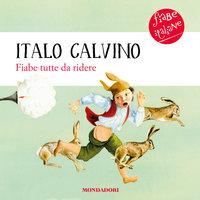 Fiabe italiane tutte da ridere - Italo Calvino