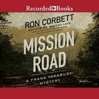 Mission Road - Ron Corbett
