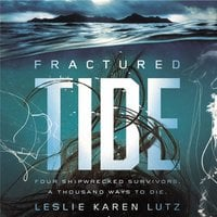 Fractured Tide - Leslie Lutz
