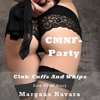 CMNF-Party - Club Cuffs and Whips - Margaux Navara