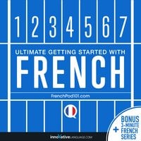 Learn French: Ultimate Getting Started with French - Innovative Language Learning