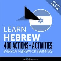 Everyday Hebrew for Beginners: 400 Actions & Activities - Innovative Language Learning