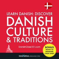 Learn Danish: Discover Danish Culture & Traditions - Innovative Language Learning