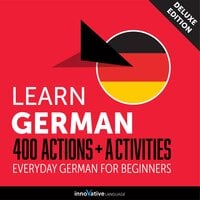 Everyday German for Beginners: 400 Actions & Activities - Innovative Language Learning
