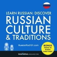 Learn Russian: Discover Russian Culture & Traditions - Innovative Language Learning