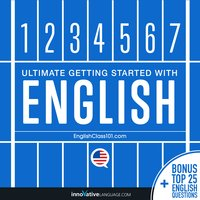 Learn English: Ultimate Getting Started with English - Innovative Language Learning