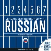 Learn Russian: Ultimate Getting Started with Russian - Innovative Language Learning