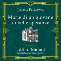 Morte di un giovane di belle speranze - Jessica Fellowes