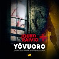 Yövuoro - Jouko Raivio