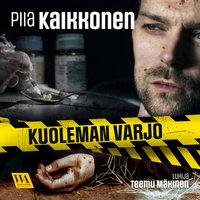 Kuoleman varjo - Piia Kaikkonen