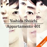 Appartamento 401 - Yoshida Shuchi