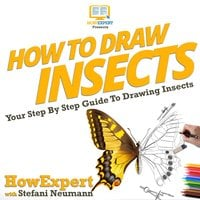 How To Draw Insects - HowExpert, Stefani Neumann