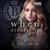 When Rivals Fall - J.L. Beck, Cassandra Hallman