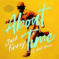 About Time - Jack Finney