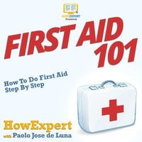 First Aid 101 - HowExpert, Paolo Jose de Luna