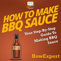 How To Make BBQ Sauce - HowExpert