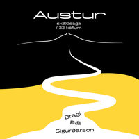 Austur – skáldsaga í 33 köflum