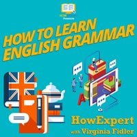 How To Learn English Grammar - HowExpert, Virginia Fidler