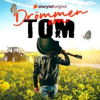 Drömmen om Tom - Del 1 - Sara Dalengren