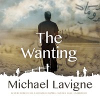 The Wanting - Michael Lavigne