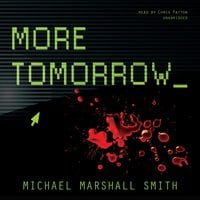 More Tomorrow - Michael Marshall Smith