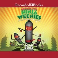 Beware the Ninja Weenies: And Other Warped and Creepy Tales - David Lubar
