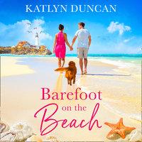 Barefoot on the Beach - Katlyn Duncan
