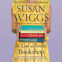 The Lost and Found Bookshop: A Novel - Susan Wiggs