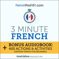3-Minute French - Innovative Language Learning